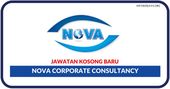Jawatan Kosong Terkini Nova Corporate Consultancy
