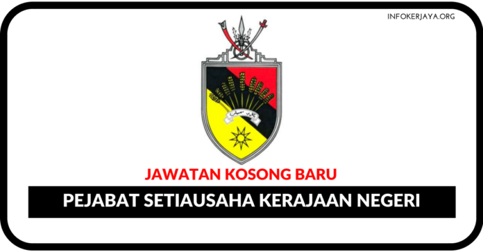Jawatan Kosong Terkini Pejabat Setiausaha Kerajaan Negeri