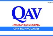 Jawatan Kosong Terkini QAV Technologies