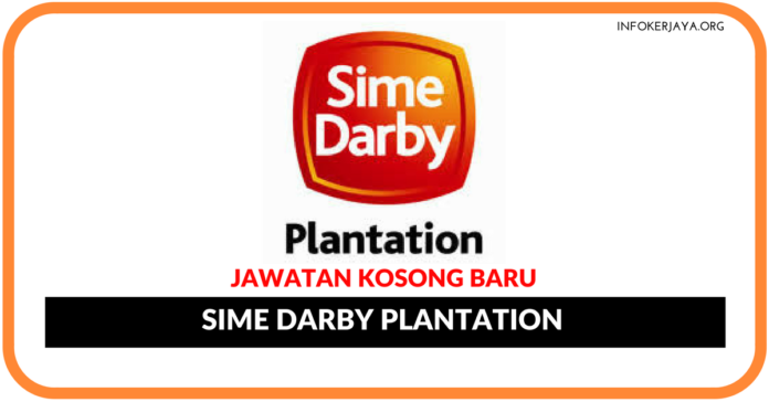 Jawatan Kosong Terkini Sime Darby Plantation