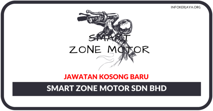Jawatan Kosong Terkini Smart Zone Motor