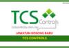Jawatan Kosong Terkini TCS Controls