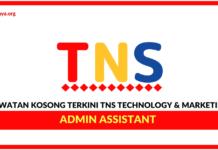 Jawatan Kosong Terkini Pembantu Tadbir Di TNS Technology & Marketing
