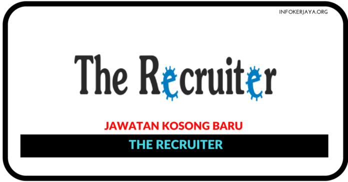 Jawatan Kosong Terkini The Recruiter