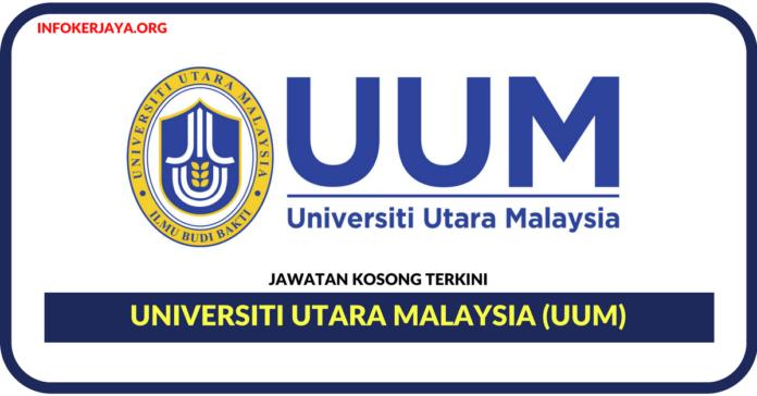 Jawatan Kosong Terkini Universiti Utara Malaysia (UUM)