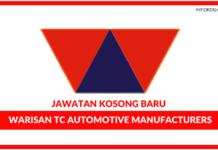 Jawatan Kosong Terkini Warisan TC Automotive Manufacturers