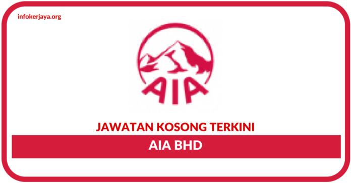 Jawatan Kosong Terkini AIA Bhd