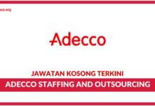 Jawatan Kosong Terkini Adecco Staffing and Outsourcing