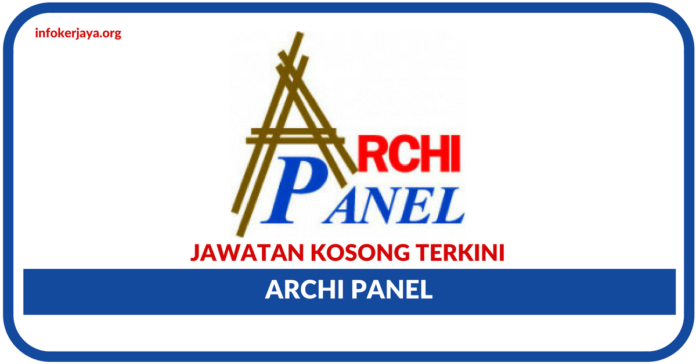Jawatan Kosong Terkini Archi Panel