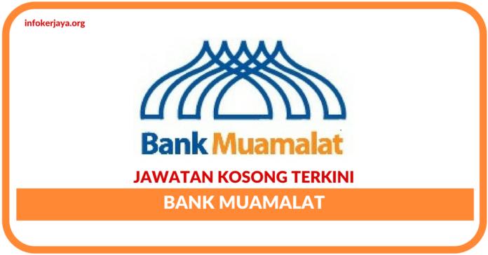 Jawatan Kosong Terkini Bank Muamalat