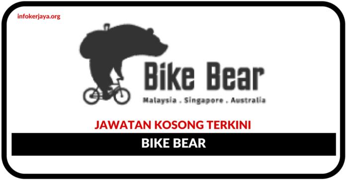 Jawatan Kosong Terkini Bike Bear Sdn Bhd