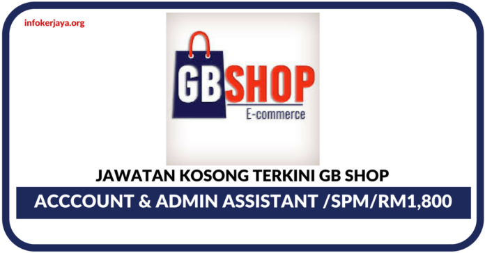 Jawatan Kosong Terkini GB Shop