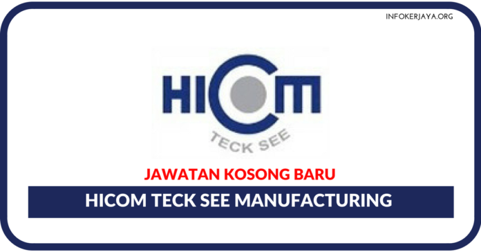 Jawatan Kosong Terkini Hicom Teck See Manufacturing
