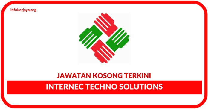 Jawatan Kosong Terkini Internec Techno Solutions