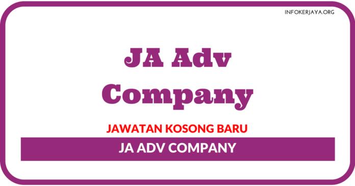 Jawatan Kosong Terkini JA Adv Company