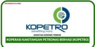 Jawatan Kosong Terkini Koperasi Kakitangan PETRONAS Berhad (KOPETRO)