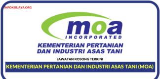 Jawatan Kosong Terkini Kementerian Pertanian dan Industri Asas Tani (MOA)
