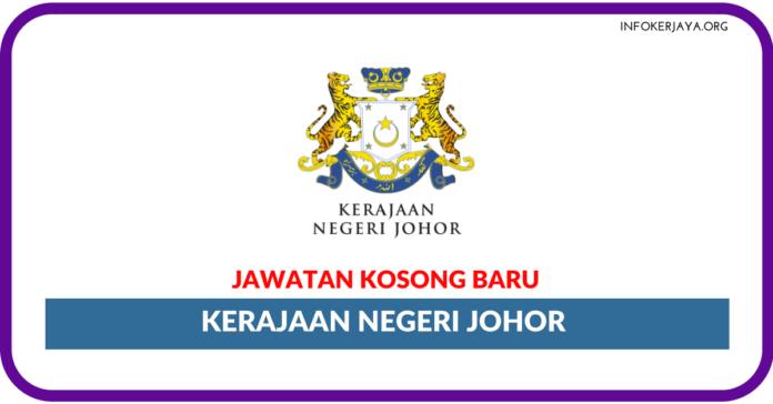 Jawatan Kosong Terkini Kerajaan Negeri Johor