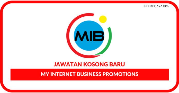 Jawatan Kosong Terkini My Internet Business Promotions