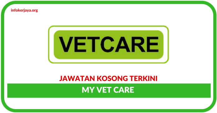 Jawatan Kosong Terkini My Vet Care