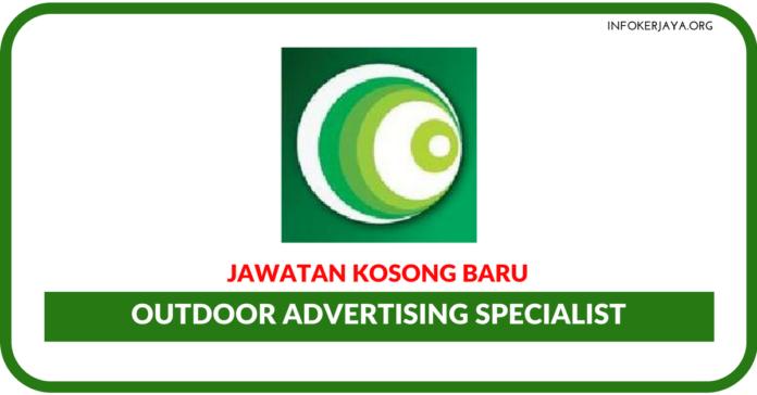 Jawatan Kosong Terkini Outdoor Advertising Specialist
