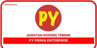 Jawatan Kosong Terkini PY Prima Enterprise