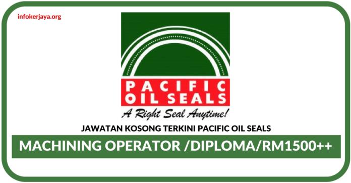 Jawatan Kosong Terkini Pacific Oil Seals