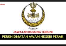 Jawatan Kosong Terkini Perkhidmatan Awam Negeri Perak