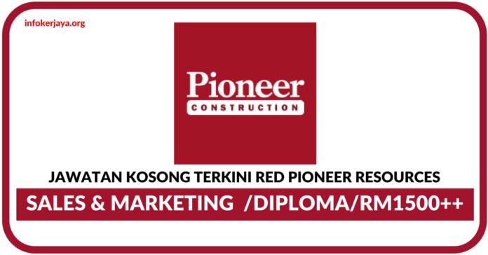 Jawatan Kosong Terkini Red Pioneer Resources