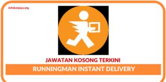 Jawatan Kosong Terkini Runningman Instant Delivery