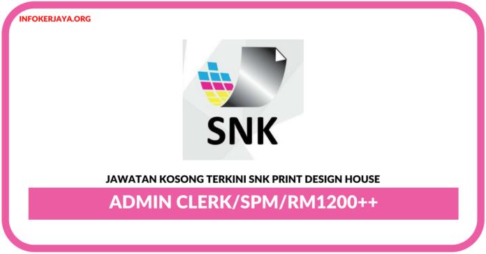 Jawatan Kosong Terkini Admin Clerk Di SNK Print Design House