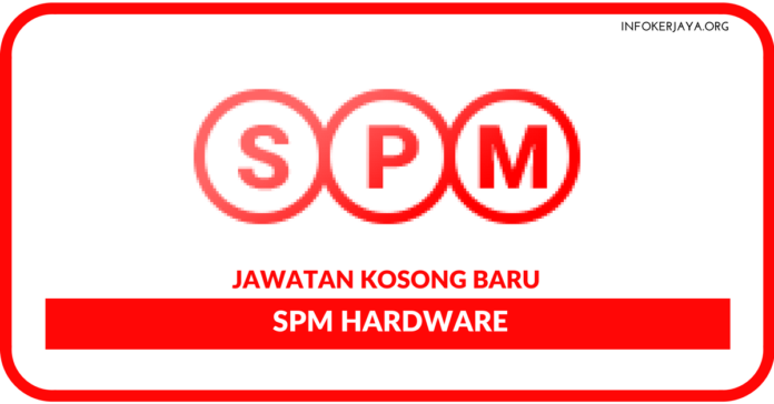 Jawatan Kosong Terkini SPM Hardware