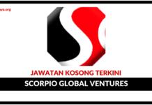 Jawatan Kosong Terkini Scorpio Global Ventures