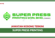 Jawatan Kosong Terkini Super Press Printing