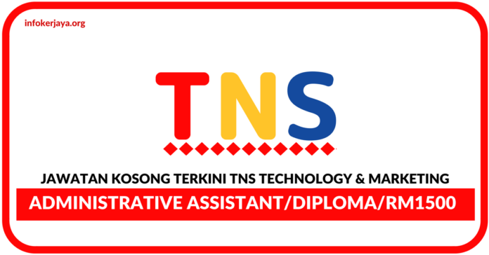 Jawatan Kosong Terkini TNS Technology & Marketing