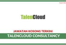 Jawatan Kosong Terkini TalenCloud Consultancy
