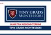 Jawatan Kosong Terkini Tiny Grads Montessori