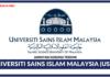 Jawatan Kosong Terkini Universiti Sains Islam Malaysia (USIM)