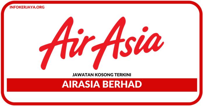 Jawatan Kosong Terkini AirAsia Berhad
