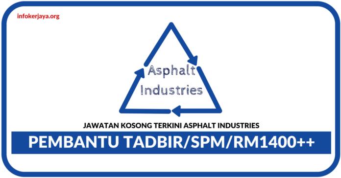 Jawatan Kosong Terkini Pembantu Tadbir Di Asphalt Industries