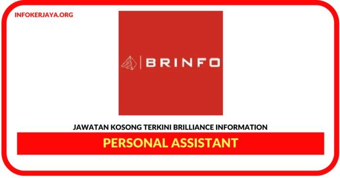 Jawatan Kosong Terkini Personal AssistantDi Brilliance Information