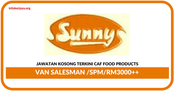 Jawatan Kosong Terkini Caf Food Products