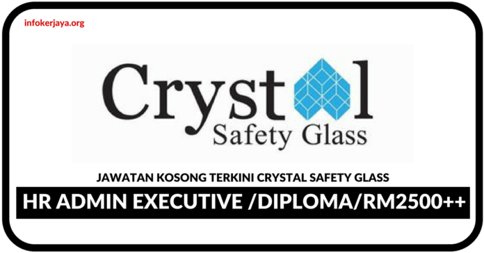 Jawatan Kosong Terkini Crystal Safety Glass
