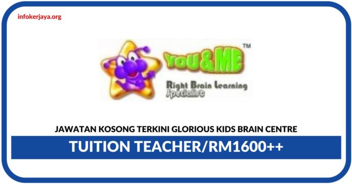 Jawatan Kosong Terkini Glorious Kids Brain Centre