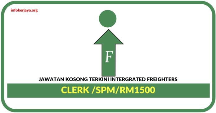 Jawatan Kosong Terkini Kerani Di Intergrated Freighters Sea & Air