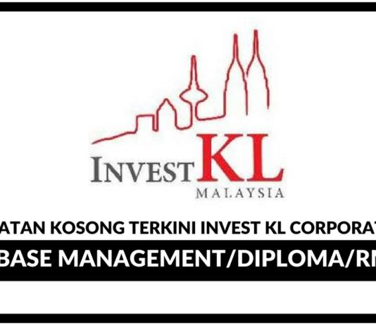 Jawatan Kosong Terkini Invest KL Corporation