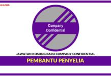 Jawatan Kosong Terkini Pembantu Penyelia Di Company Confidential