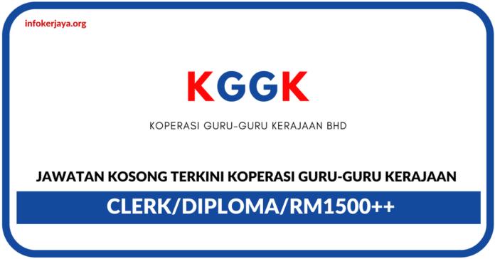 Jawatan Kosong Terkini Koperasi Guru-Guru Kerajaan Bhd (KGGK)
