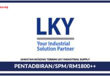 Jawatan Kosong Terkini Pentadbiran Di LKY Industrial Supply