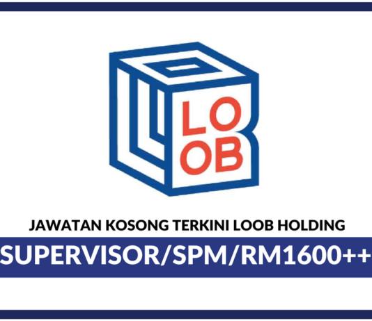 Jawatan Kosong Terkini Loob Holding